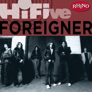Foreigner альбом Rhino Hi-Five: Foreigner