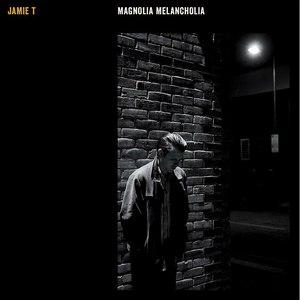 Jamie T альбом Magnolia Melancholia