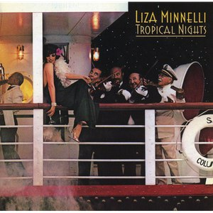 Liza Minnelli альбом Tropical Nights