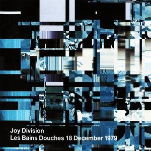 Joy Division альбом Les Bains Douches 18 December 1979