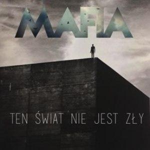 Mafia альбом Ten świat nie jest zły