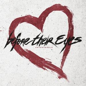Before Their Eyes альбом Untouchable