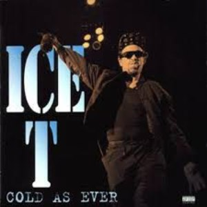 Ice-T альбом Cold as Ever