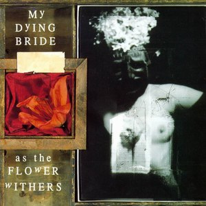 My Dying Bride альбом As the Flower Withers