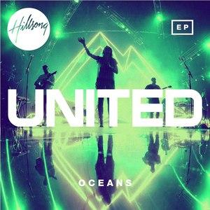 Hillsong United альбом Oceans EP