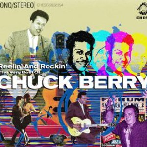 Chuck Berry альбом Reelin' And Rockin' - The Very Best Of