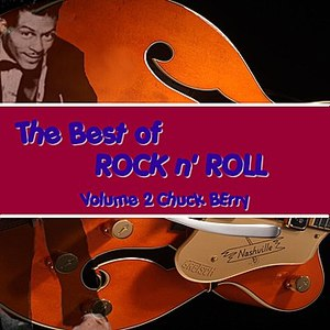 Chuck Berry альбом The Best of Rock & Roll, Vol. 2: Chuck Berry