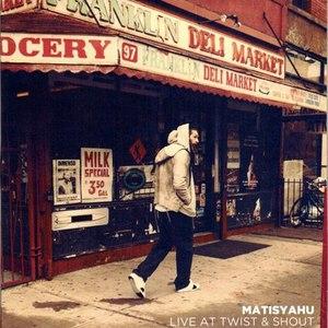 Matisyahu альбом Live at Twist & Shout