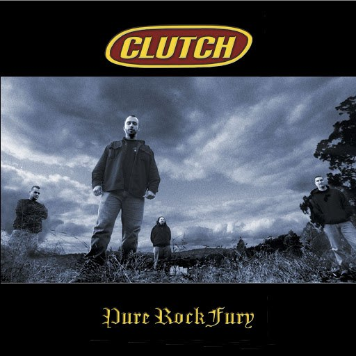 Clutch альбом Pure Rock Fury (US Version)