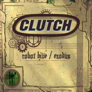 Clutch альбом Robot Hive / Exodus