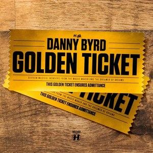 Danny Byrd альбом Golden Ticket