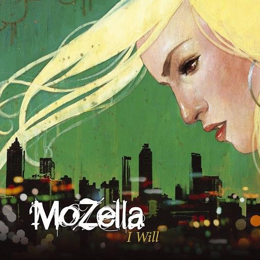 MoZella альбом I Will (U.S. Version)