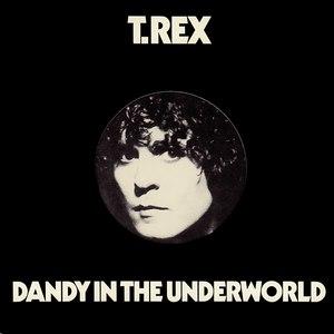 T. Rex альбом Dandy In The Underworld