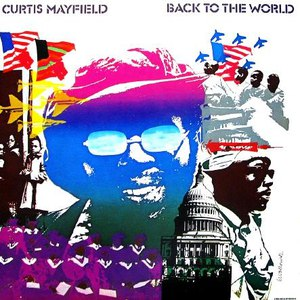 Curtis Mayfield альбом Back to the World