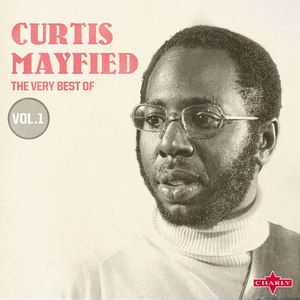 Curtis Mayfield альбом The Very Best Of Vol.1