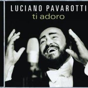 Luciano Pavarotti альбом Ti Adoro