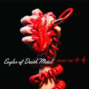 Eagles of Death Metal альбом Heart On (with bonus tracks)
