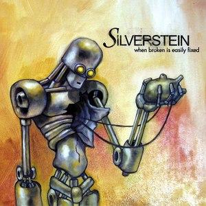 Silverstein альбом When Broken Is Easily Fixed