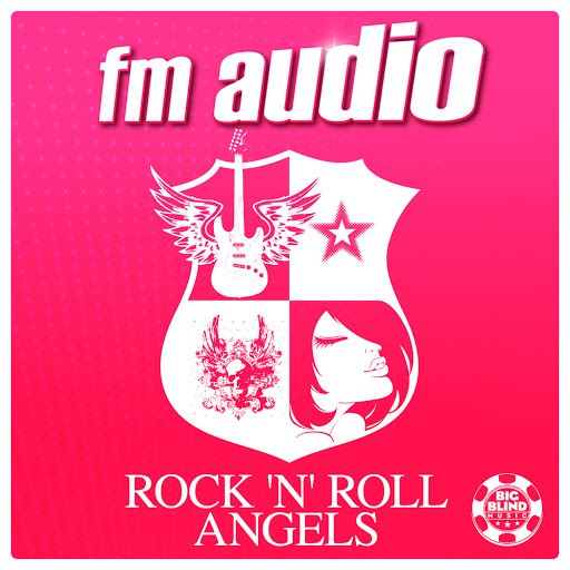 FM Audio альбом Rock'N'Roll Angels
