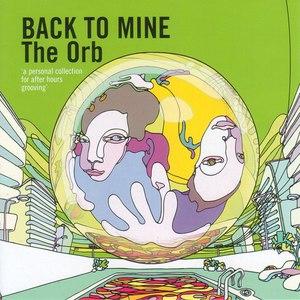 The Orb альбом Back to Mine