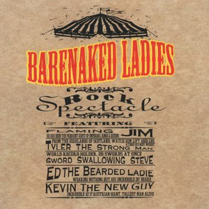 Barenaked Ladies альбом Rock Spectacle (Live)