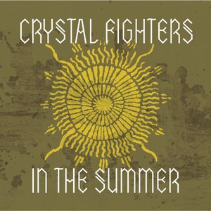 Crystal Fighters альбом In the Summer (Remixes)