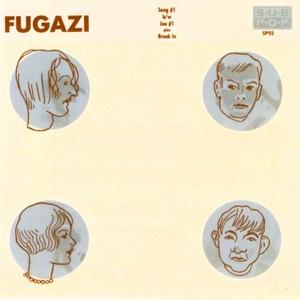 fugazi альбом Song #1 b/w Joe #1 plus Break In