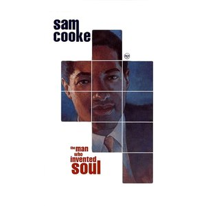 Sam Cooke альбом The Man Who Invented Soul