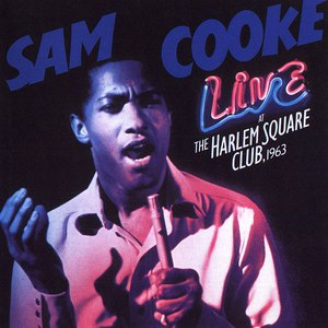 Sam Cooke альбом Live At The Harlem Square Club, 1963