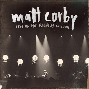 Matt Corby альбом Live on the Resolution Tour