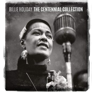 Billie Holiday альбом The Centennial Collection