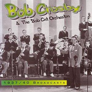 Bob Crosby альбом 1937/40 Broadcasts