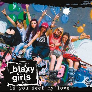 Blaxy Girls альбом If you feel my love