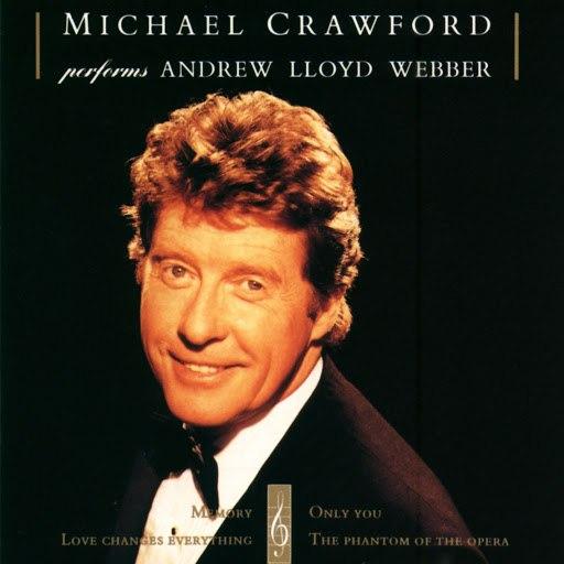 Michael Crawford альбом Michael Crawford Performs Andrew Lloyd Webber