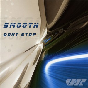 Smooth альбом Don't Stop