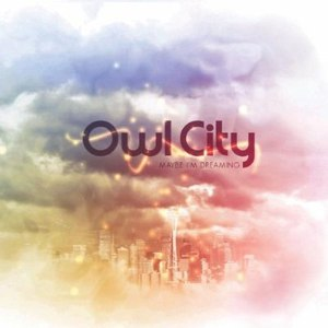 Owl City альбом Maybe I'm Dreaming
