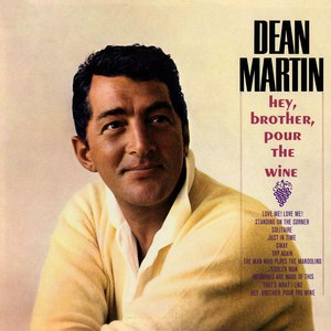 Dean Martin альбом Hey, Brother Pour The Wine