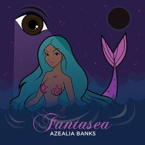 Azealia Banks альбом Fantasea