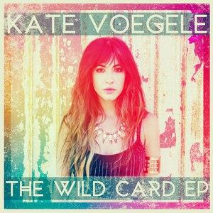 Kate Voegele альбом Wild Card - EP