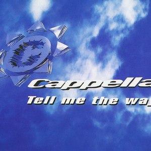 Cappella альбом Tell Me The Way