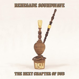 Renegade Soundwave альбом The Next Chapter Of Dub