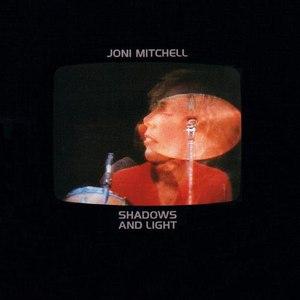 Joni Mitchell альбом Shadows and Light