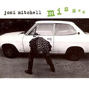 Joni Mitchell альбом Misses