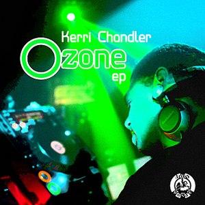 Kerri Chandler альбом Ozone EP