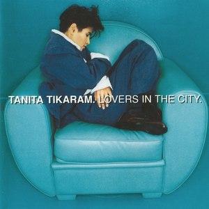 Tanita Tikaram альбом Lovers in the City