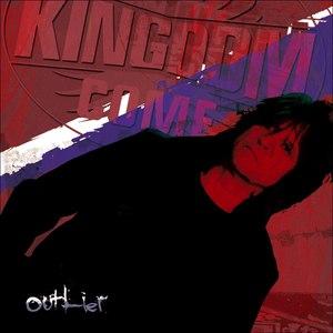 Kingdom Come альбом Outlier