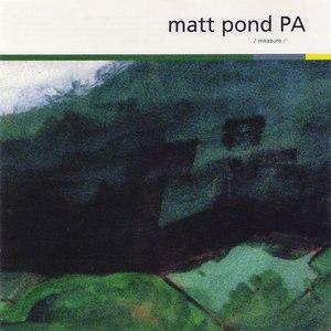 Matt pond PA альбом Measure
