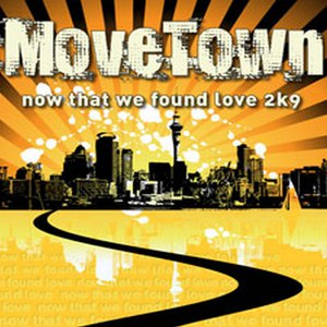 Movetown альбом Now That We Found Love 2k9