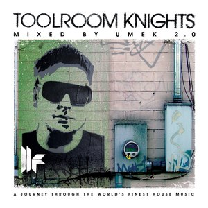 Umek альбом Toolroom Knights Mixed by UMEK 2.0