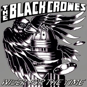 The Black Crowes альбом Wiser for the Time